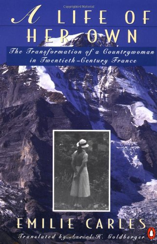 A Life of Her Own: The Transformation of a Countrywoman...
