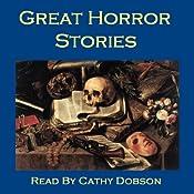 Great Horror Stories: Ghost Tales, Horror Stories, and Supernatural Legends | [Arthur Conan Doyle, Robert Louis Stevenson, Edith Nesbit, Saki, Elizabeth Gaskell, Charlotte Perkins Gilman, Charles Dickens]