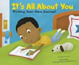 Its All About You: Writing Your Own Journal (Writers Toolbox)