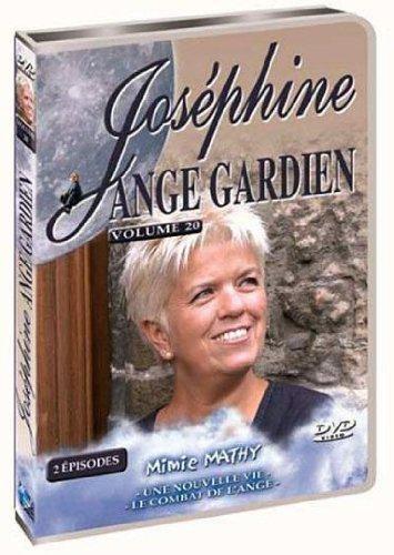 Joséphine ange gardien, vol. 20 : une nouvelle vie ; le combat de l'ange