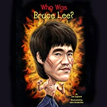 Who Was Bruce Lee?: Who Was...? Audiobook by Jim Gigliotti Narrated by Fred Sanders