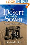 The Desert and the Sown: Travels in P...