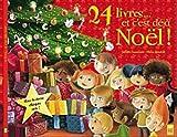 echange, troc Collectif - 24 livres et c'est déjà Noël - 1 histoire chaque soir