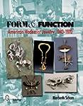 Form & Function: American Modernist J...