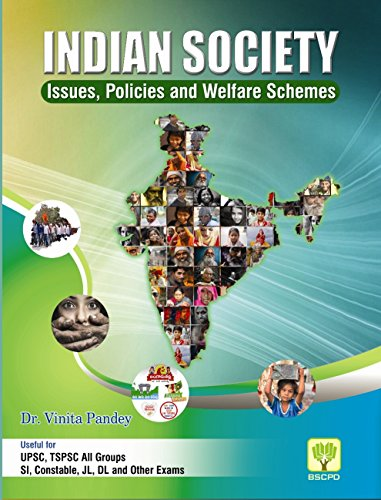 Indian Society Issues,Policies and Welfare Schemes (PB)