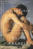 img - for Adventures in Human Being: A Grand Tour from the Cranium to the Calcaneum by Gavin Francis (2015-10-13) book / textbook / text book