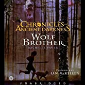 Wolf Brother: Chronicles of Ancient Darkness #1 | [Michelle Paver]