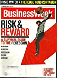 img - for BUSINESSWEEK NOVEMBER 3, 2008: RISK   REWARD, A SURVIVAL GUIDE TO THE RECESSION, MANAGING AND VARIOUS book / textbook / text book