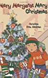 img - for Mary Margaret Mary Christmas book / textbook / text book