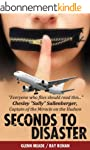 Seconds To Disaster US Edition: Every...