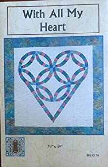 buy With All My Heart~Pattern~Wedding Ring Heart Wall Hanging By Raggedy Ruth Designs For Sewing And Quilting