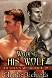 Wooing His Wolf (Kontras Menagerie Book 19)