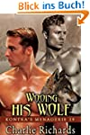 Wooing His Wolf (Kontra's Menagerie B...