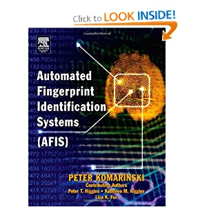 Automated Fingerprint Identification Systems Afis Peter