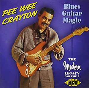 Blues Guitar Magic: the Modern Legacy Vol.2
