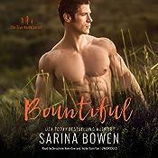 Bountiful: The True North Series, Book 4 | [Sarina Bowen]
