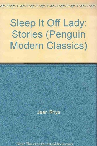 Sleep it Off Lady: Stories (Penguin Modern Classics)