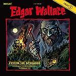 Feuer im Schloss (Edgar Wallace 7) | Edgar Wallace