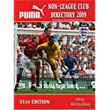 Non-League Club Directory 2009by Tony Williams