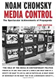 Image of Media Control, Second Edition: The Spectacular Achievements of Propaganda (Open Media)