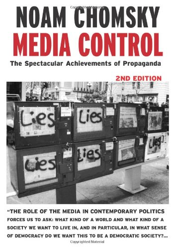 Media Control, Second Edition: The Spectacular...