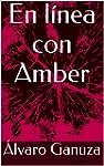 En l�nea con Amber