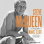 Steve McQueen: A Biography | [Marc Eliot]