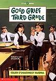 Good Grief...Third Grade (0590451243) by Colleen O'Shaughnessy McKenna