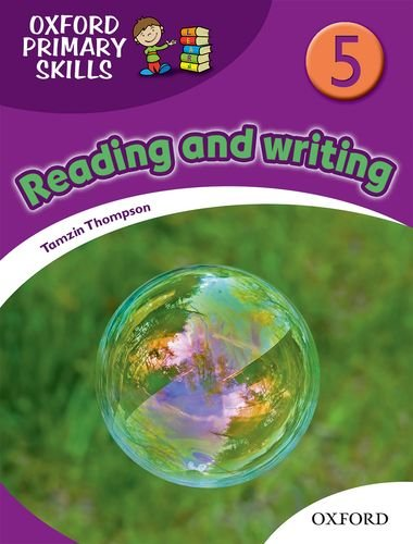 Primary Skills, Level 5: Skills Book. Reading and Writing