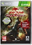 Dead Island: Game Of The Year - Reedi...
