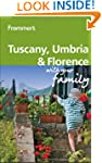 Frommer's Tuscany, Umbria and Florenc...