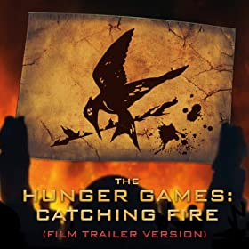 The Hunger Games: Catching Fire (Film trailer version)