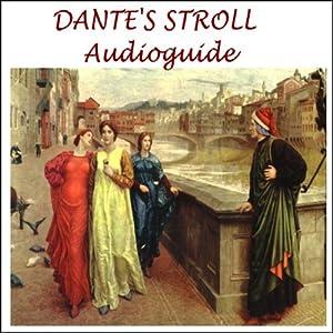 Dante's Stroll Walking Tour