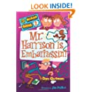Mr. Harrison Is Embarrassin'! (My Weirder School, Book 2)