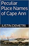 Peculiar Place Names of Cape Ann