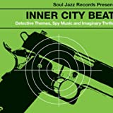 Inner City Beat: Détective Themes, Spy Music and Imaginary Thrillers 1967-1976 [Vinilo]