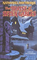The House of the Seven Gables (Tor Classics)