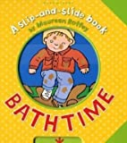 Bathtime (Slip-and-Slide Book)