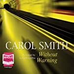 Without Warning   Carol Smith
