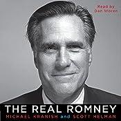 The Real Romney | [Michael Kranish, Scott Helman]