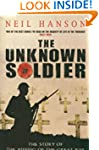 The Unknown Soldier: The Story Of The...