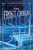 The Frost Child (Navigator Trilogy)