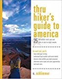 img - for Thru Hiker's Guide to America: 25 Incredible Trails You Can Hike in One to Eight Weeks (Thru-Hiker's Handbooks) book / textbook / text book
