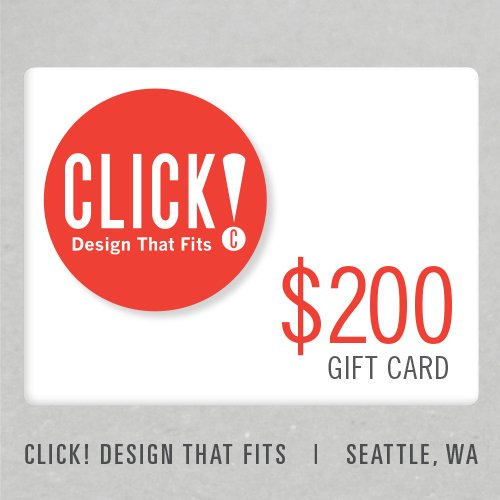 Click! Design That Fits (Seattle) Gift Card - $200