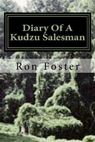 Diary Of A Kudzu Salesman (The Prepper Reconstruction) (Volume 2)