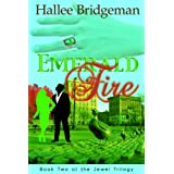 Emerald Fire (Christian Romance) (The Jewel Trilogy) ~ Hallee Bridgeman