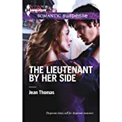 The Lieutenant by Her Side | [Jean Thomas]