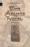 img - for The Ancient Novel: An Introduction book / textbook / text book