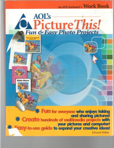 Aol&#39;s Picture This: Fun  &amp;  Easy Photo Projects