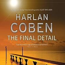 The Final Detail: Myron Bolitar, Book 6 | Livre audio Auteur(s) : Harlan Coben Narrateur(s) : Tim Machin
